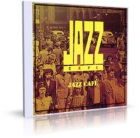 Jazz Cafe – VA / Jazz / 2009 / MP3 / 320 kbps