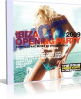 VA - Ibiza Opening Party 2009 (2CD) MP3, VBR, 192-320 kbps (tracks)