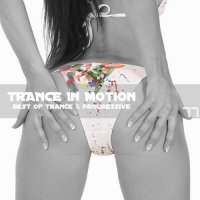 VA - Trance In Motion Vol.77 (2011)