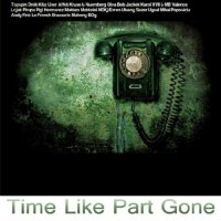 Time Like Part Gone (2011)