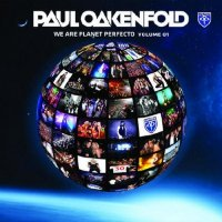 Paul Oakenfold - We Are Planet Perfecto Vol 01 (2011)