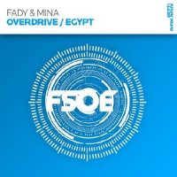 Fady & Mina - Egypt / Overdrive (Single/2011)