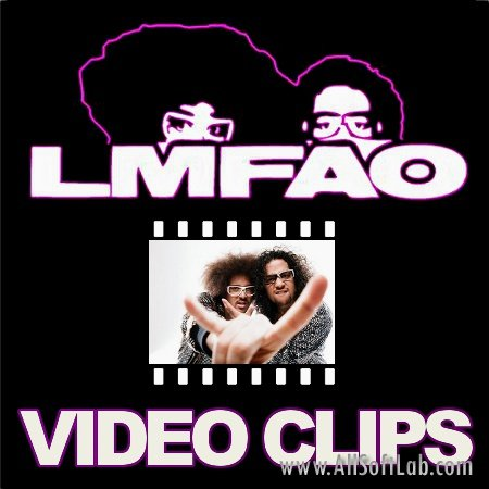 LMFAO - 6 Best clips (2010-2012)