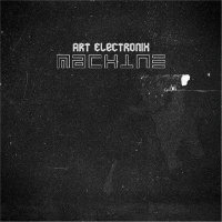 Art Electronix - Machine (2012)