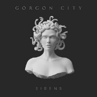 Gorgon City - Sirens (Deluxe Edition) (2014)